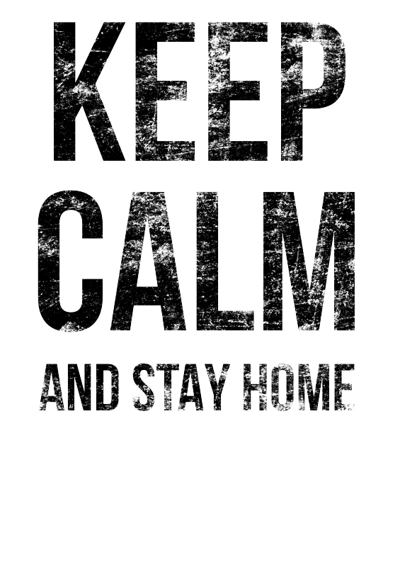 Keep calm and stay home.psd